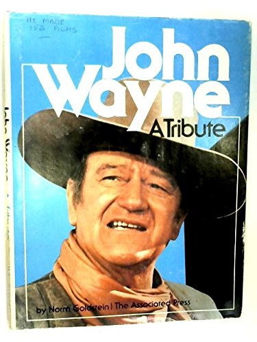 John Wayne: A tribute (0030530210) by Norm Goldstein