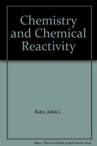 9780030530876: Chemistry and Chemical Reactivity