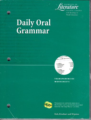 9780030531071: Daily Oral Grammar Transparencies/Worksheets (Elements of Literature Fourth Course with Readings in