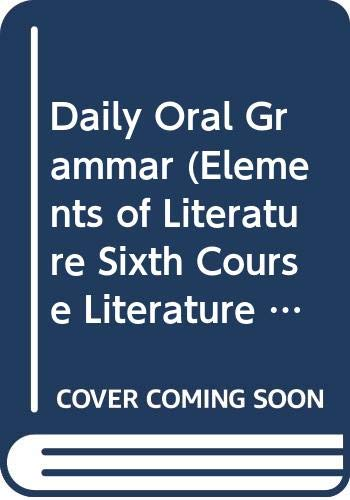 9780030531095: Daily Oral Grammar (Elements of Literature Sixth Course Literature of Britain with World Classics)