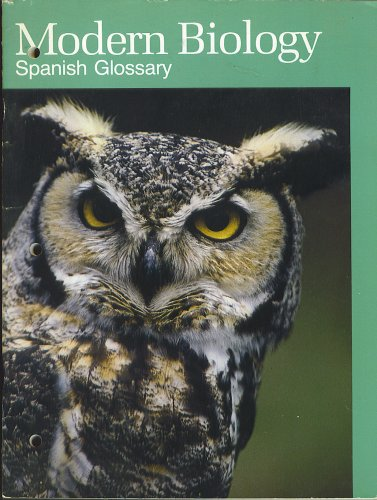 MODERN BIOLOGY Spanish Glossary (9780030531170) by Rinehart and Winston, Inc. Holt