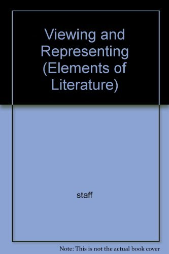 9780030531279: Viewing and Representing (Elements of Literature)