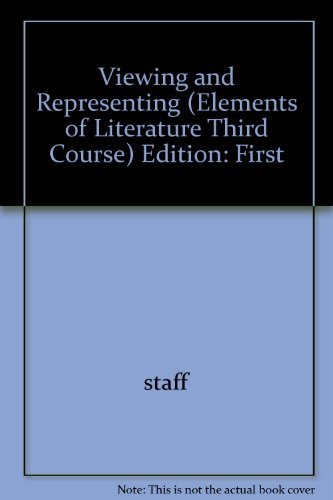 9780030531323: Viewing and Representing (Elements of Literature Third Course)