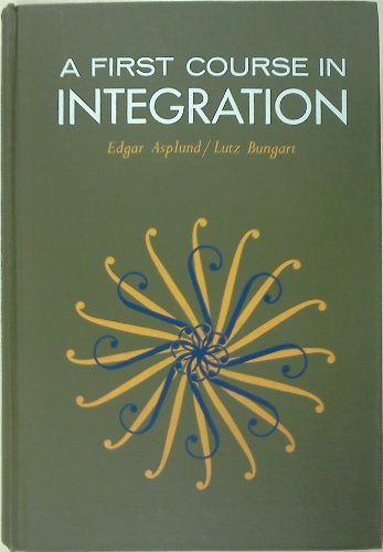9780030531453: A First Course in Integration