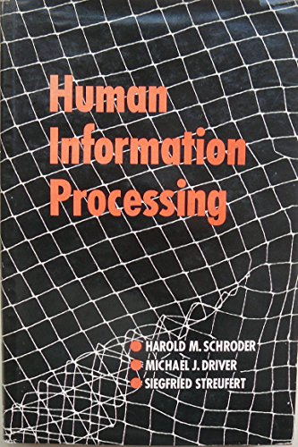 9780030531507: Human Information Processing: Individuals and Groups Functioning in Complex Social Situations
