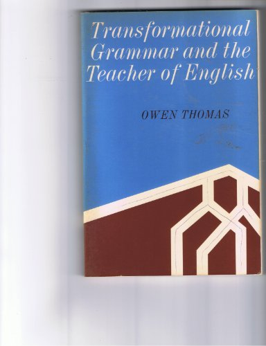 9780030531606: Transformational Grammar and the Teacher of English