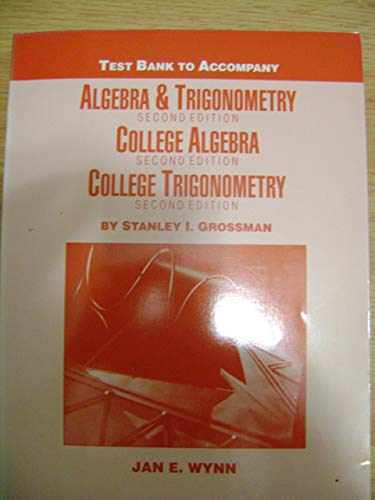 9780030531675: Algebra & Trigonometry/College Algebra/College Trigonometry, Testbank