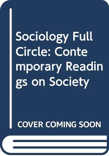 9780030531866: Sociology Full Circle: Contemporary Readings on Society