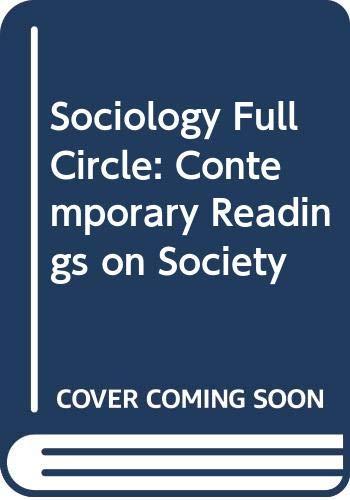 9780030531866: Sociology Full Circle: Contemporary Readings on Society