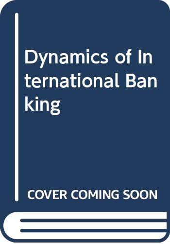 9780030532214: Dynamics of International Banking