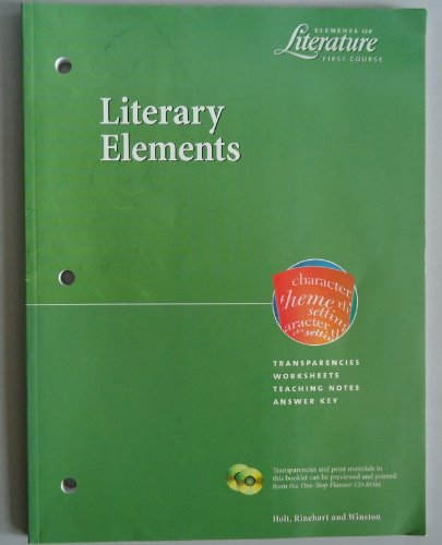 9780030532429: Elements of Literature First Course Literary Elements: Transparencies, Worksheets, Teaching Notes, A