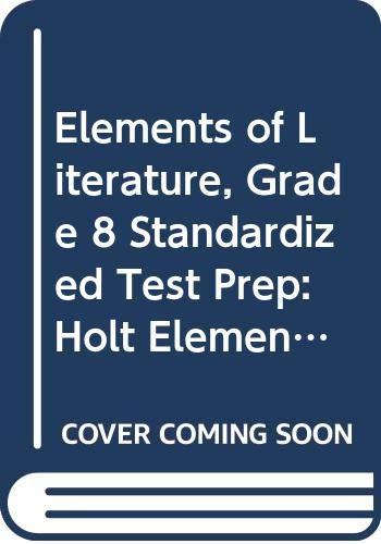 9780030532795: Holt Elements of Literature: Standardized Test Prep Grade 8 (Elemts of Literature 2000)