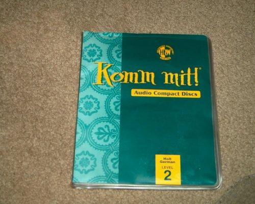 9780030532979: Komm Mit! Level 2 Audio Compact Discs (Holt German, Level 2)