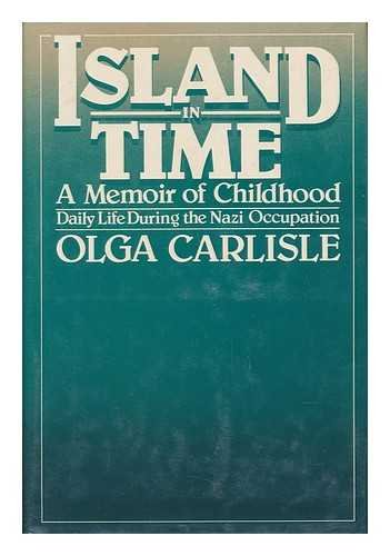 9780030533266: Island in Time: A Memoir of Childhood, Daily Life During the Nazi Occupation