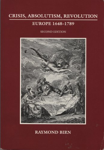 9780030533280: Crisis, Absolutism, Revolution: Europe, 1648-1789