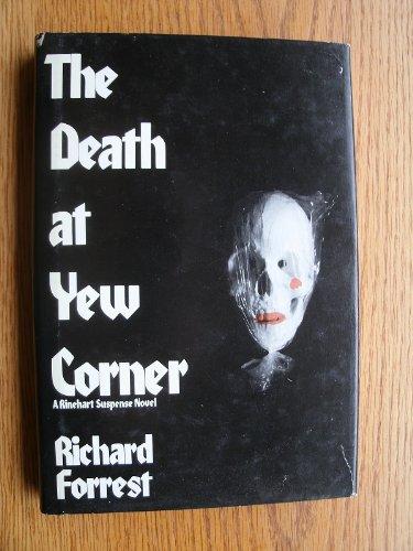 9780030533860: The Death at Yew Corner (Rinehart Suspense Novel)