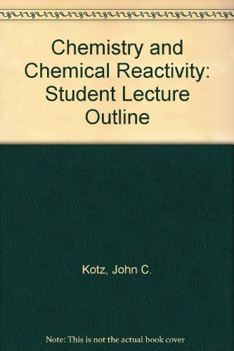 9780030534980: Chemistry: Chemical Reaction - Lecture Outline