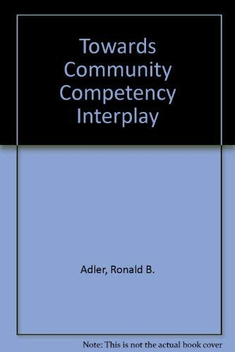 9780030535468: Towards Community Competency Interplay