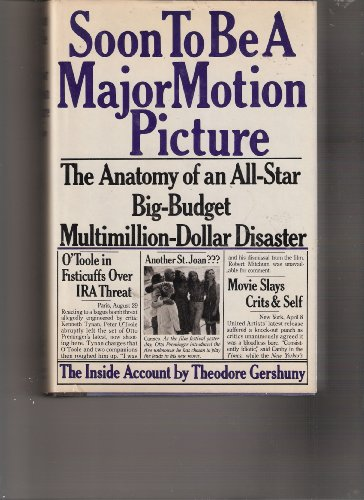 Soon to be a major motion picture: The anatomy of an all-star, big-budget, multimillion-dollar ...