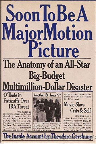 9780030535918: Soon to be a major motion picture: The anatomy of an all-star, big-budget, multimillion-dollar disaster
