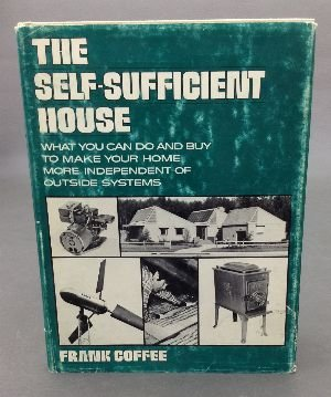 9780030536113: The self-sufficient house