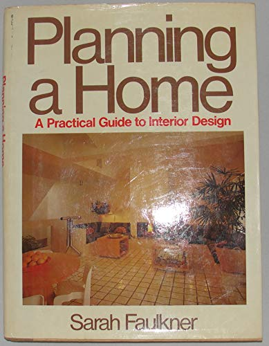 9780030536311: Planning a Home: A Practical Guide to Interior Design