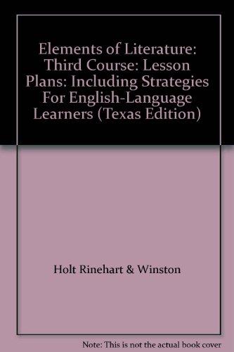 Elements of Literature: Third Course: Lesson Plans: Holt Rinehart &