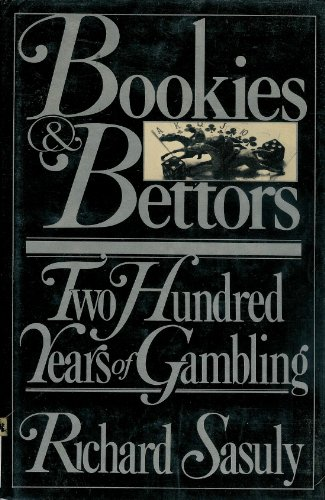 9780030537561: Bookies and Bettors: Two Hundred Years of Gambling