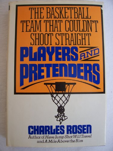 9780030537868: Players and pretenders: The basketball team that couldn't shoot straight