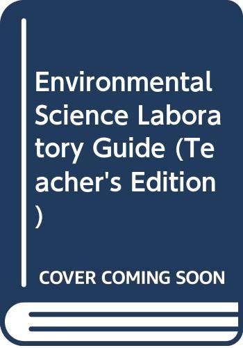 9780030538438: Environmental Science Laboratory Guide (Teacher's Edition)