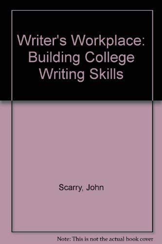 9780030538629: The Writer's Workplace: Building College Writing Skills