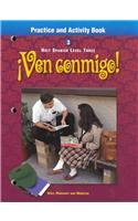 9780030539497: Ven Conmigo!: Holt Spanish Level 3, Practice and Activity Book (Spanish Edition)