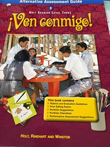 9780030539541: Ven Conmigo Alternative Assessment Guide Holt Spanish Level Three