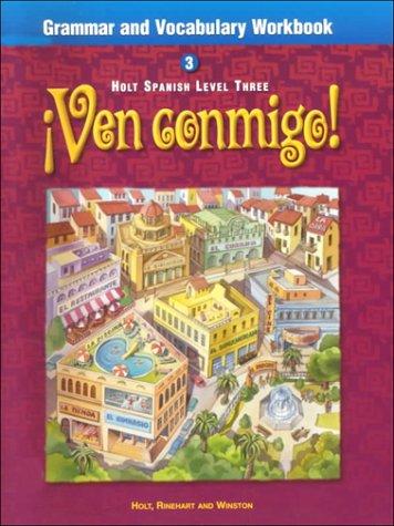 9780030539572: Ven Conmigo Grammar and Vocabulary Workbook, Level 3