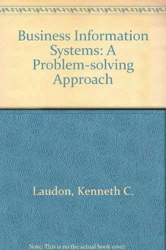 9780030539831: Business Information Systems: A Problem-solving Approach