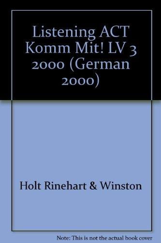 9780030539992: Listening ACT Komm Mit! LV 3 2000 (German 2000) (German Edition)