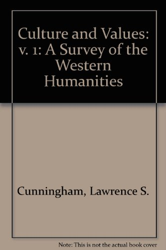 9780030540011: Culture and Values: v. 1: A Survey of the Western Humanities
