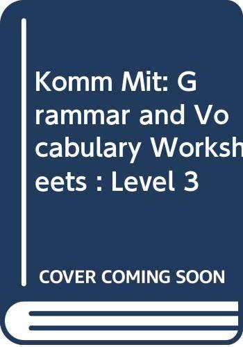 Komm Mit: Grammar and Vocabulary Worksheets : Holt Rinehart &