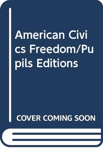 9780030540196: American Civics Freedom/Pupils Editions