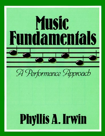 9780030540219: Music Fundamentals: A Performance Approach