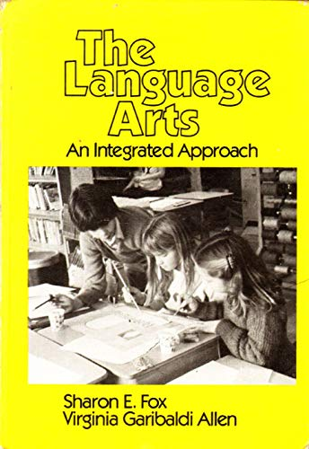 9780030540462: Language Arts: An Integrated Approach