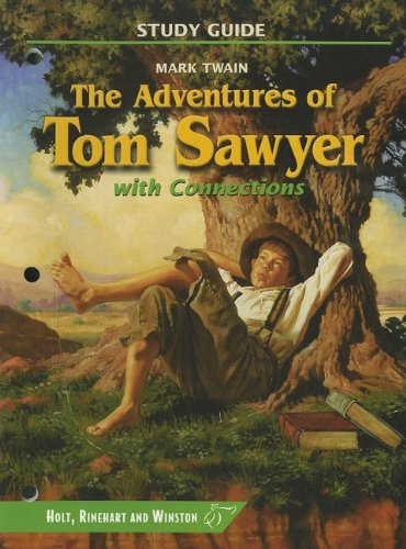 9780030540479: The Adventures of Tom Sawyer with Connections