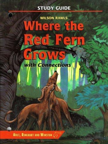 Where the Red Fern Grows Study Guide: Holt Rinehart &