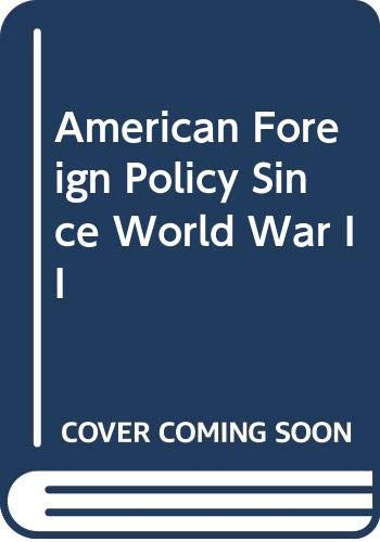 9780030540813: American Foreign Policy Since World War II