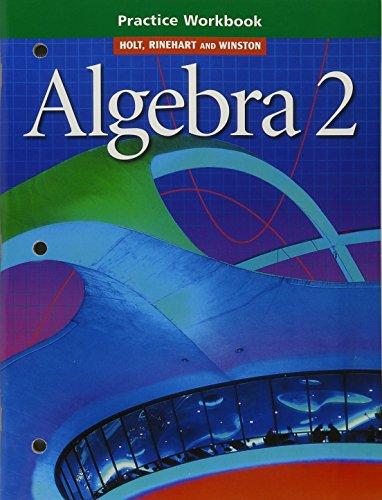 9780030540844: Algebra 2: Practice Workbook
