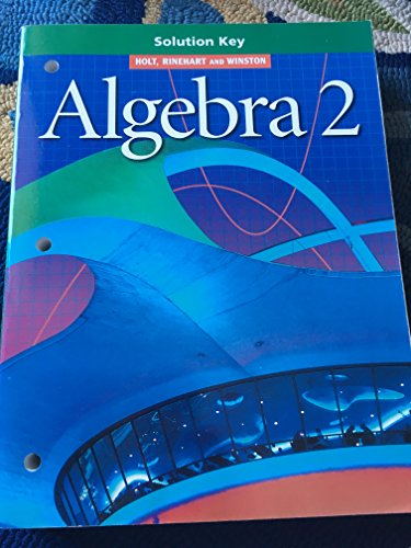 9780030540899: Solution Key Alg 2 2001 -2001 publication.