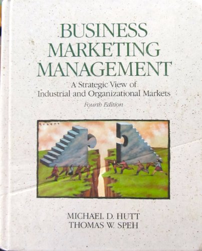 9780030541674: Business Marketing Management: A Strategic View of the Industrial and Organizational Markets