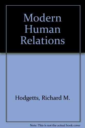 9780030542763: Modern Human Relations (The Dryden Press series in management)