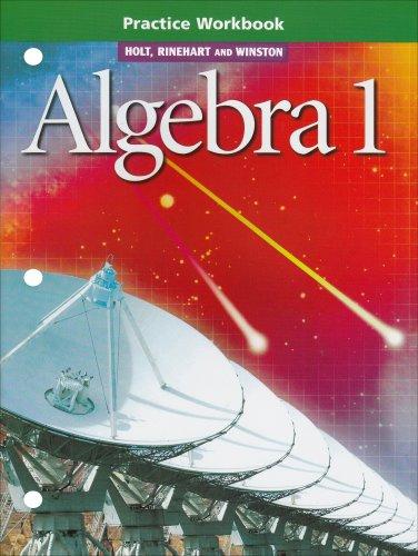 9780030542886: Holt Algebra 1: Practice Workbook Algebra 1