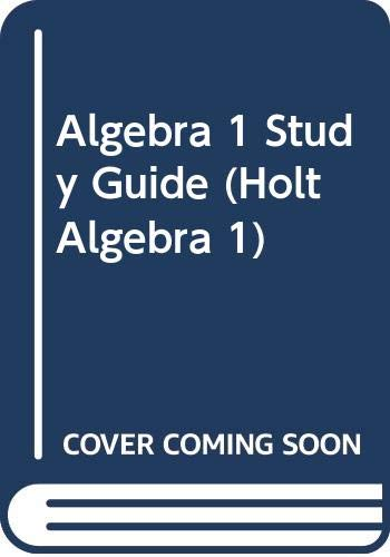 9780030542985: Holt, Rinehart and Winston Algebra 1: Student Study Guide